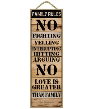 Family Rules: No Fighting...
