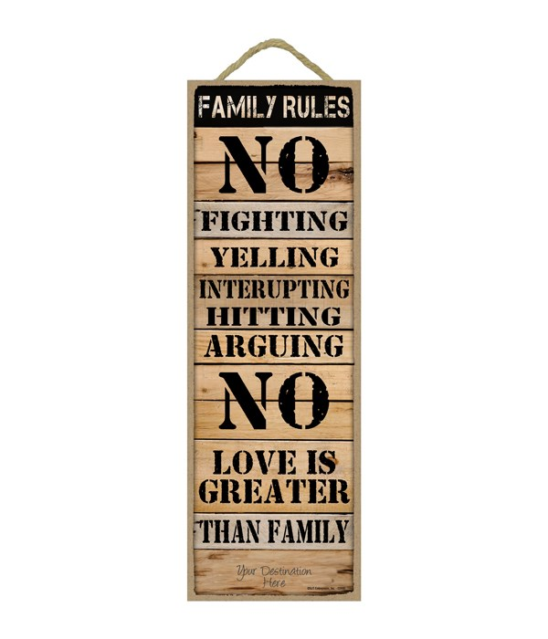Family Rules: No Fighting...  (Rustic wood planks)