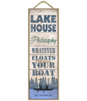 Lake House Philosophy - Whatever floats your boat (wood planks / canoe)