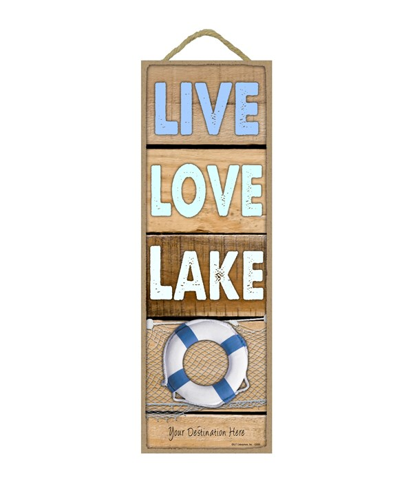 Live - Love - Lake (woods planks w/blue and white lifesaver)