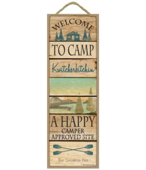 Welcome to Camp Kwitcherbitchin - A Happ