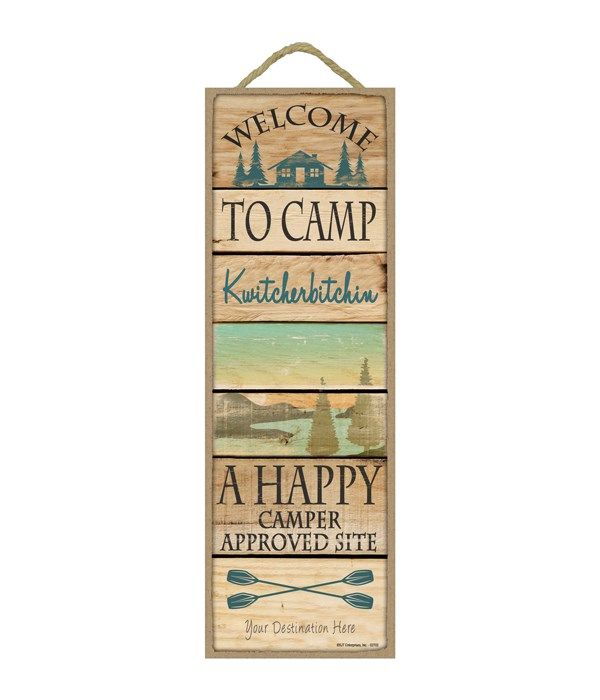 Welcome to Camp Kwitcherbitchin - A Happy Camper Approved Site