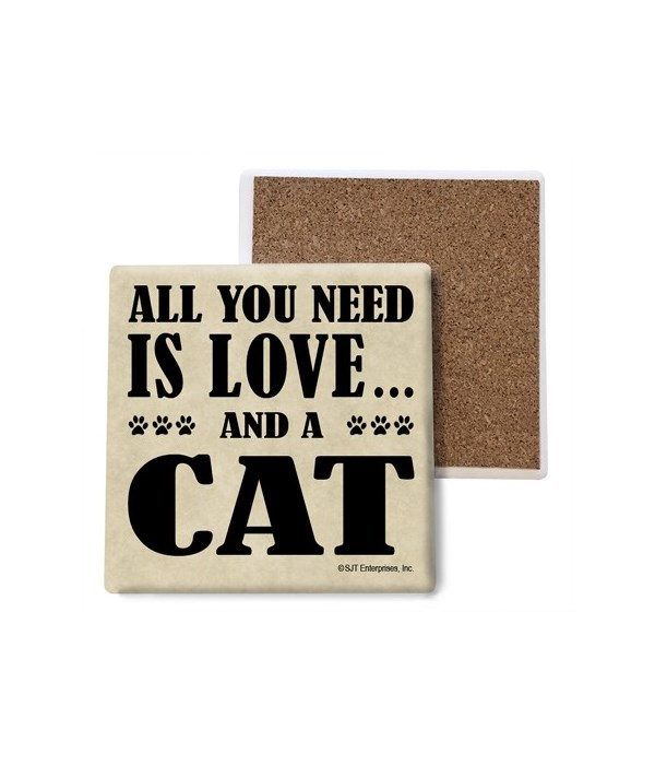 All You Need Is Love And A Cat coaster b