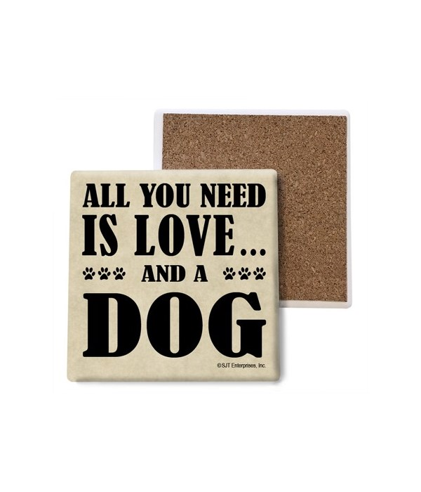 All You Need Is Love And A Dog coaster b