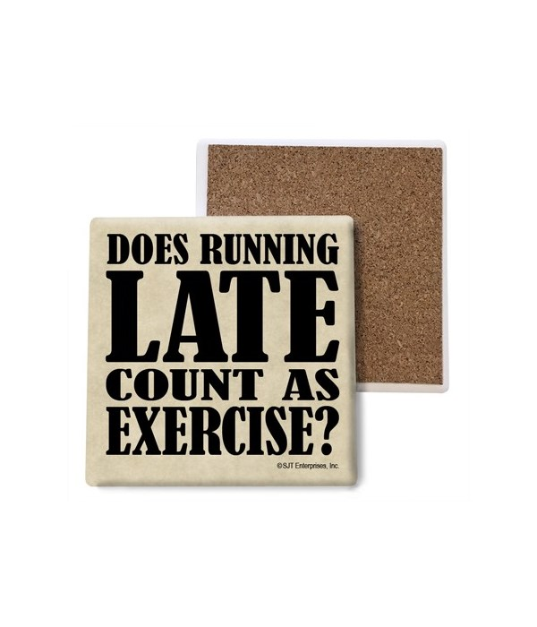 Does running late count as Exercise? coa