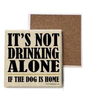 It's not drinking alone if the dog is ho