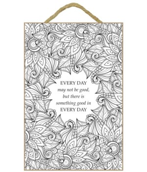 Every Day.. Coloring Wood Plaque 7x10.5""