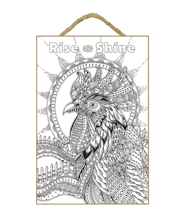 Rise and Shine - Rooster