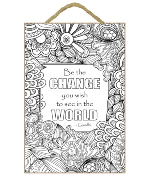 Change The World Coloring Plaque 7x10.5""