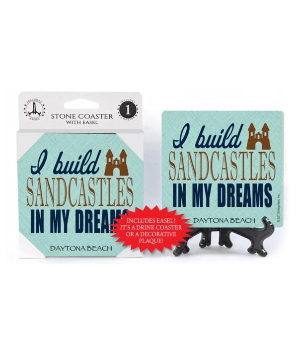 I build sandcastles in my dreams - sandc