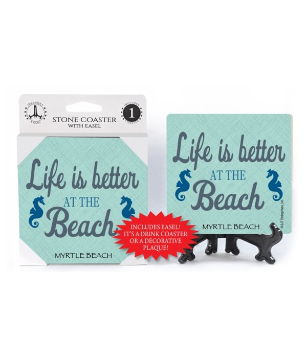 Life is better at the beach - sea horse