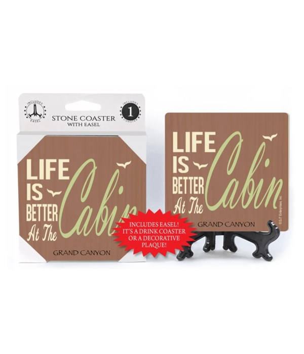 Life is better at the cabin coaster 1pk