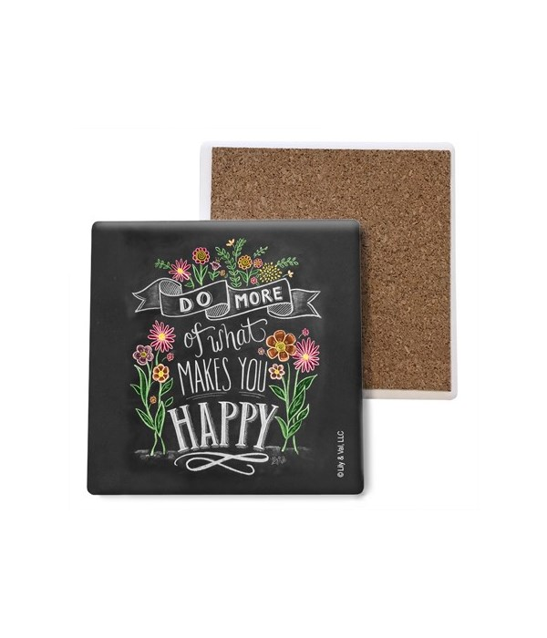 Do more of what makes you happy coaster