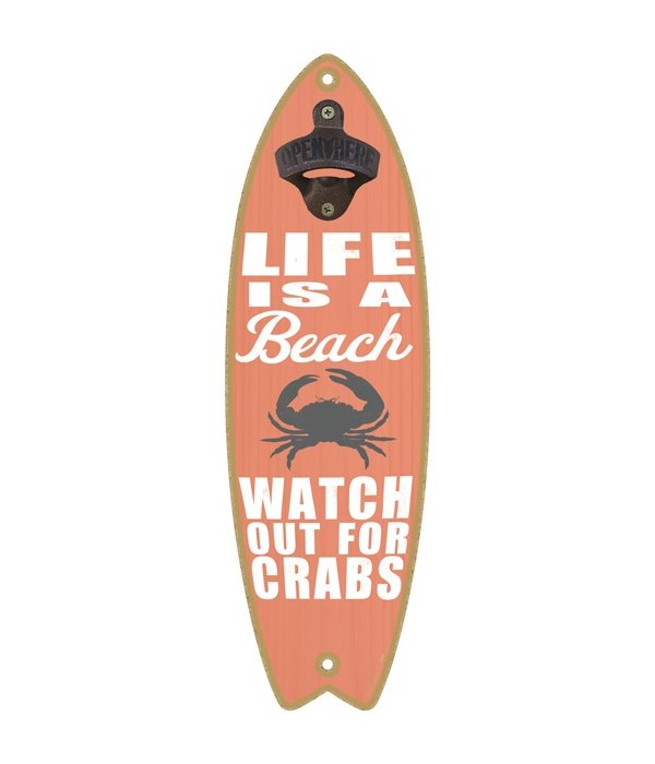 Life is a beach. Watch out for crabs (cr