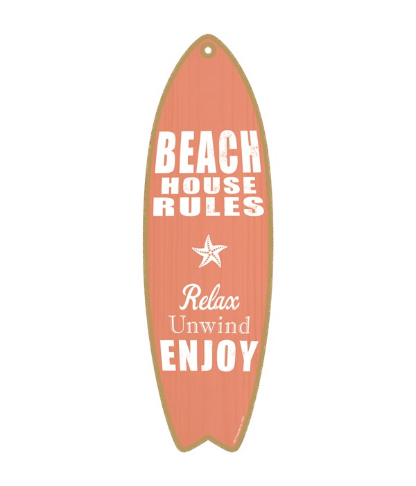 Beach house rules - Relax - Unwind - Enj