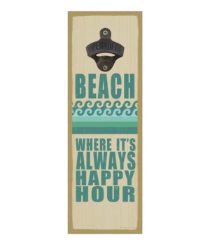 Beach - Where it's always happy hour (wa