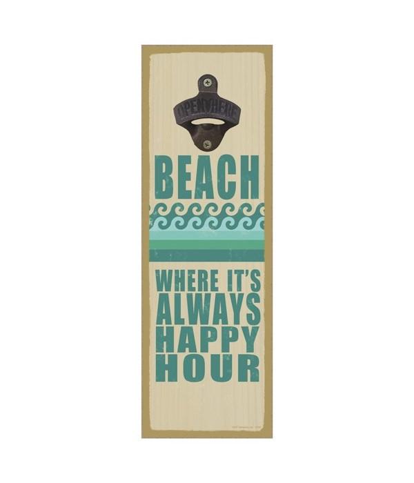 Beach - Where it's always happy hour (wa