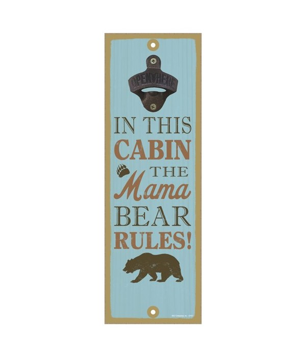 In this cabin, the mama bear rules! (bear image)