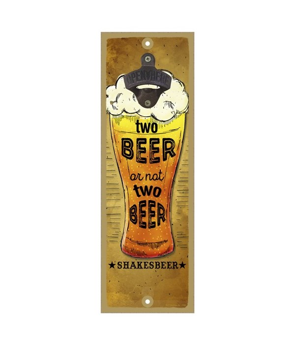 Two beer or not two beer, that is the qu