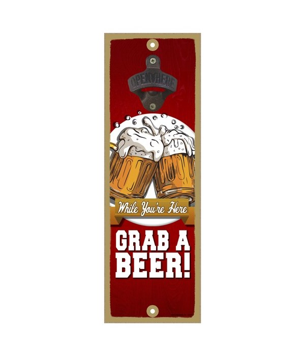 While you are here, grab a beer - Beer m