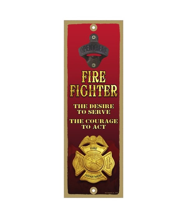 Fire Fighter - The Desire to Serve / The
