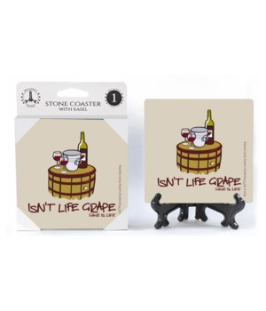 Isn't life grape - red wine, bucket, two