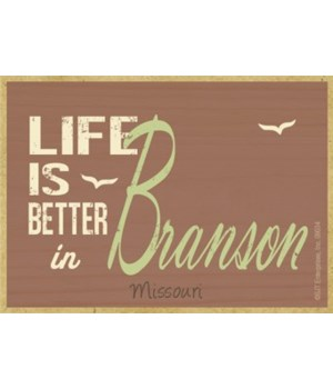Life is better in (destination) - brown