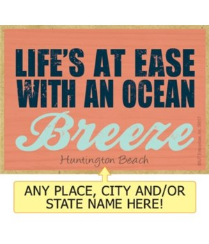 Life's at ease with the ocean breeze Mag