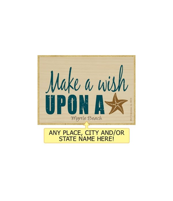 Make a wish upon a star Magnet