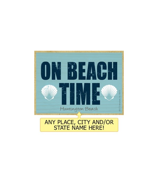 On beach time Magnet