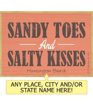 Sandy toes and salty kisses Magnet