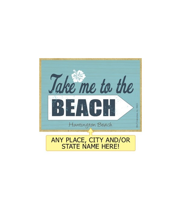 Take me to the beach Magnet