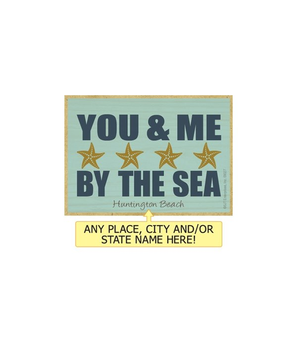 You and me by the sea Magnet