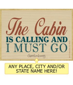 The cabin is calling and I must go Magne