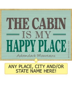 The cabin is my happy place Magnet