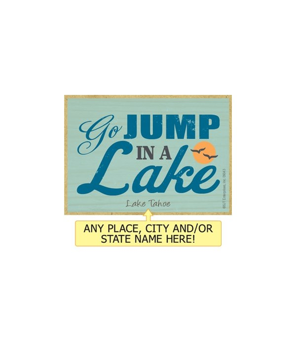 Go jump in a lake Magnet