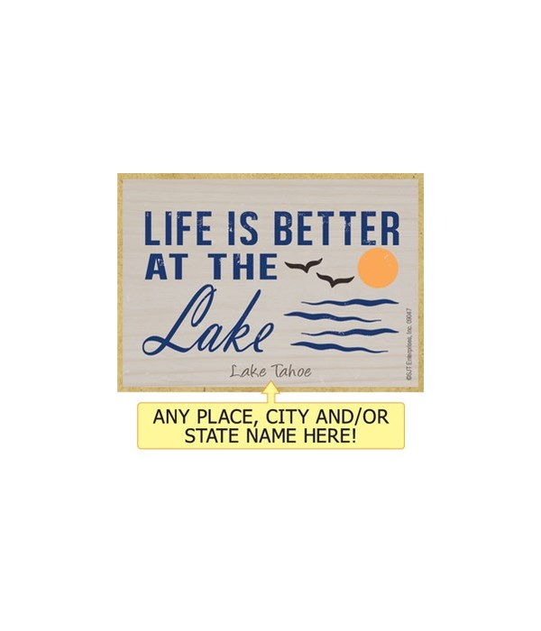 Life is better at the lake Magnet
