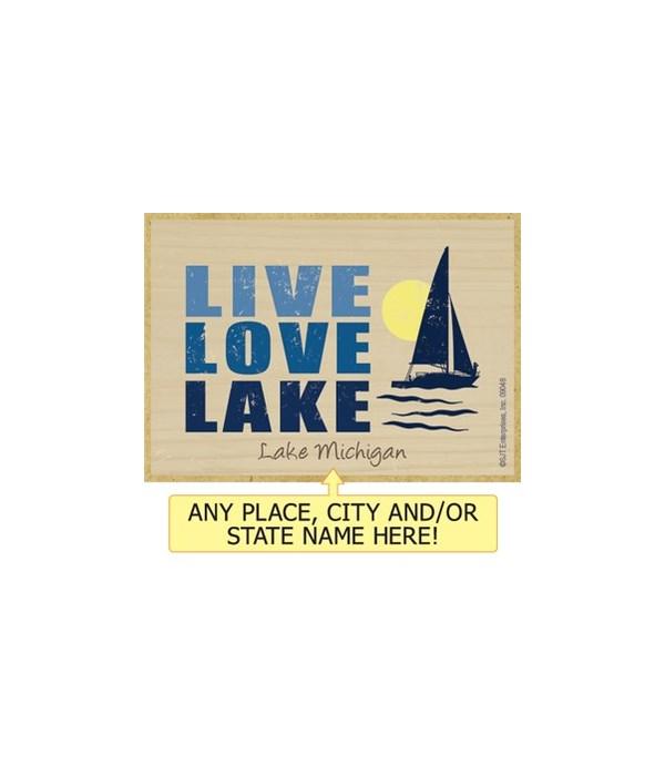 Live love lake Magnet