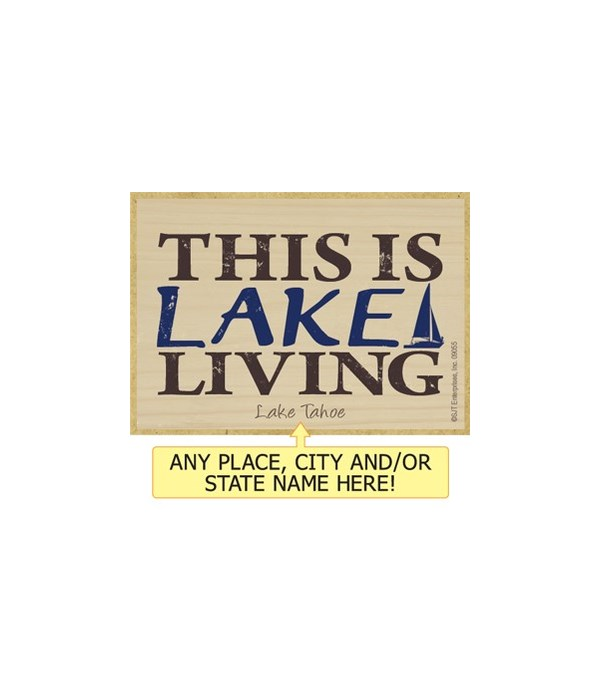 This is lake living Magnet