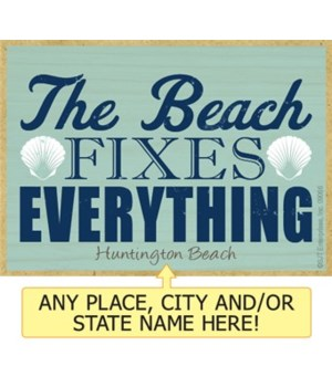 The beach fixes everything Magnet