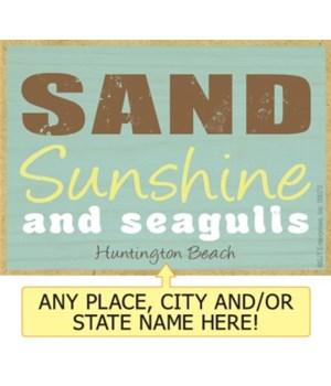 Sand, sunshine & seagulls Magnet