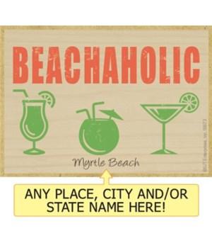 Beachaholic Magnet