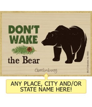 Don't wake the bear Magnet