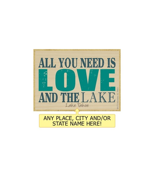 All you need is love and the lake Magnet