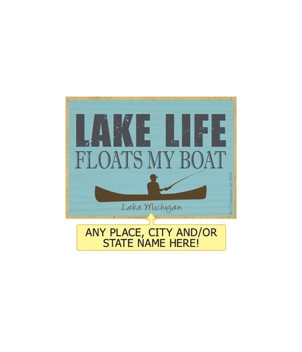 Lake life floats my boat Magnet