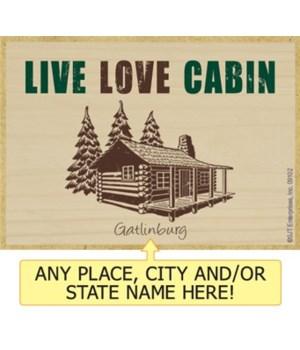 Live love cabin Magnet