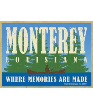 Monterey, LA-Where Memories Are Made