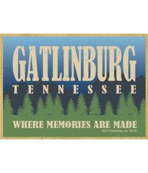 Gatlinburg, TN-Where Memories Are Made