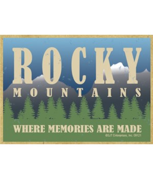 Rocky Mountains-Where Memories Are Made