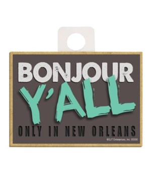 """""""New Orleans"""" - Bonjour Y'all - Only in"""